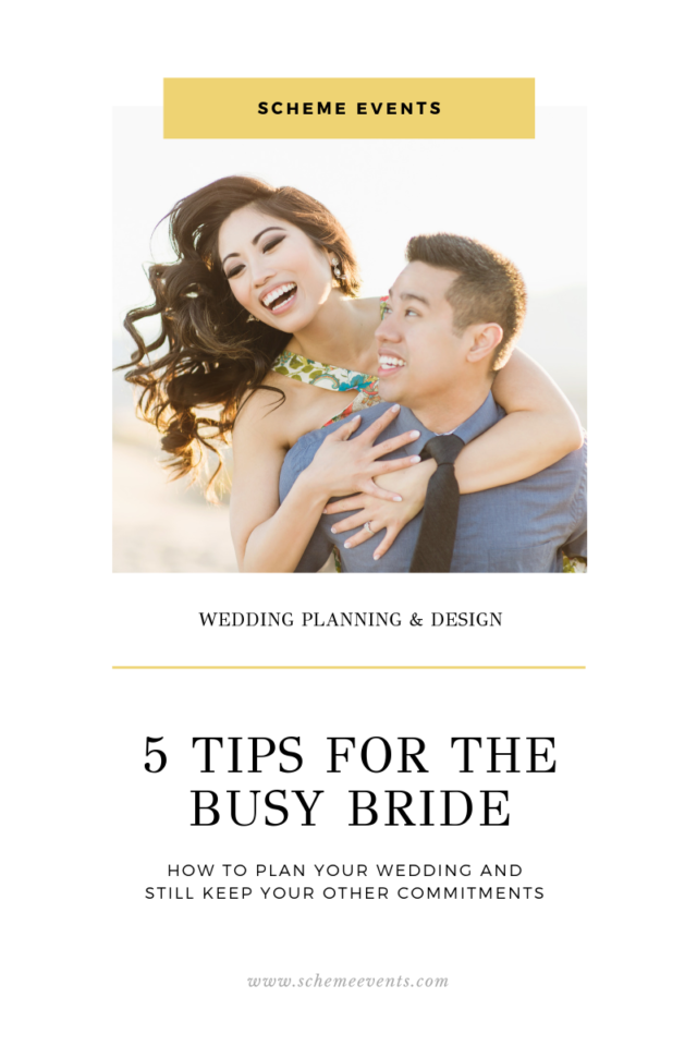tips for the busy bride by scheme events